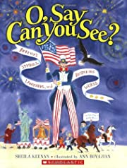 O, Say Can You See? America's Symbols,…