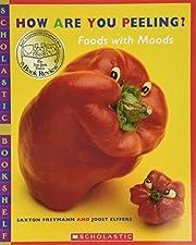 How Are You Peeling? (Scholastic Bookshelf)…