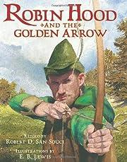 Robin Hood And The Golden Arrow por Robert…