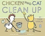 Chicken And Cat Clean Up av Sara Varon