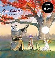 Zen Ghosts (Stillwater Book) av Jon J. Muth