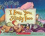 I Love You, Stinky Face av Lisa McCourt