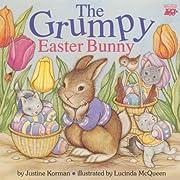 The Grumpy Easter Bunny av Justine Korman