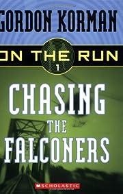 Chasing the Falconers (On the Run #1) av…