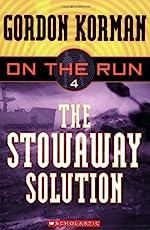 The Stowaway Solution by Gordon Korman
