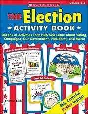 Election Activity Book: Dozens of Activities…
