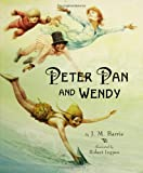 Peter Pan and Wendy / J.M. Barrie ; Illustrated by Robert Ingpen ; Foreword by David Barrie