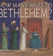 How Many Miles to Bethlehem? – tekijä:…