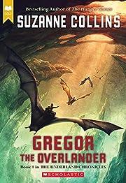 Gregor the Overlander de Suzanne Collins