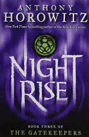 Nightrise (The Gatekeepers, Book 3) by…