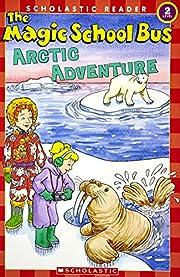 The Magic School Bus Arctic Adventure…