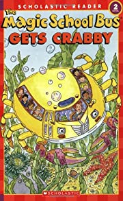 The Magic School Bus Gets Crabby (Scholastic…