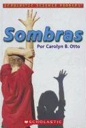 Sombras = Shadows (Scholastic Science…