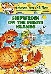 Shipwreck on the Pirate Islands (Geronimo…