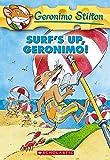 Surf's up, Geronimo! / Geronimo Stilton