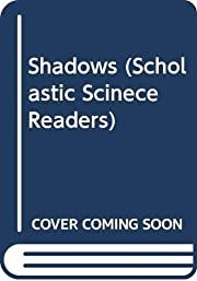 Shadows (Scholastic Scinece Readers) av…