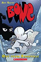 Bone Volume 1: Out From Boneville by Jeff…