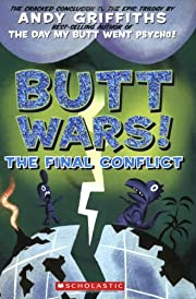 Butt Wars: The Final Conflict (Andy…
