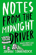 Notes From The Midnight Driver by Jordan…
