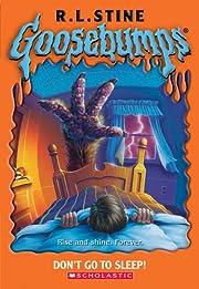 Goosebumps #54: Don't Go to Sleep! de R L…
