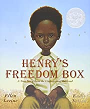 Henry's Freedom Box (Caldecott Honor Book)…