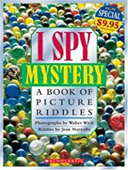 I Spy: Mystery A Book Of Picture Riddles:…