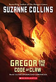 Gregor and the Code of Claw (Underland…
