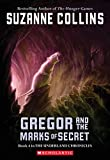 Gregor and the Marks of Secret (2006) (Book) written by Suzanne Collins
