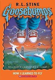 Goosebumps: How I Learned To Fly av R L…