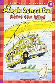 The Magic School Bus Rides the Wind…