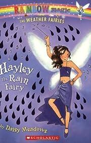 Hayley: The Rain Fairy (Rainbow Magic: The…