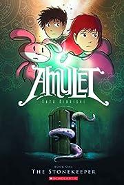 The Stonekeeper (Amulet #1) por Kazu…