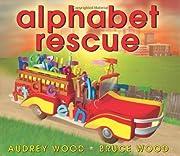 Alphabet Rescue av Audrey Wood