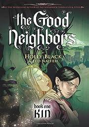 Kin (The Good Neighbors, Book 1) –…