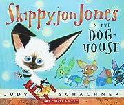 Skippyjon Jones in the Doghouse de Judith…