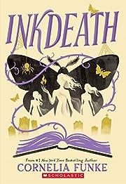 Inkdeath (Inkheart Trilogy, Book 3) (3) av…