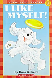 'I LIKE MYSELF (SCHOLASTIC READER,…