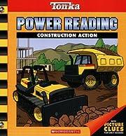 Construction Action (Tonka Power Reading)…