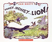 Honey . . . Honey . . . Lion! A Story from…