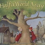 Half a world away de Libby Gleeson