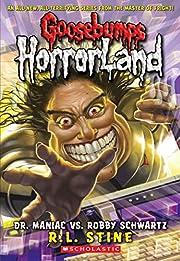 Goosebumps HorrorLand #5: Dr. Maniac vs.…