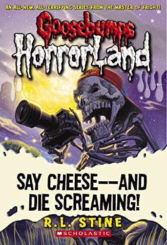 Say Cheese - And Die Screaming!