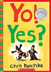 Yo! Yes? (Scholastic Bookshelf) af Chris…