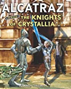 The Knights of Crystallia by Brandon…