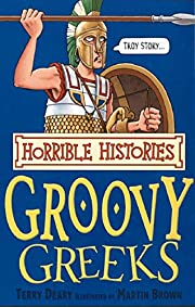 The Groovy Greeks (Horrible Histories)…