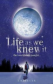 Life As We Knew It de Susan Pfeffer
