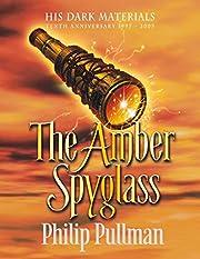 The Amber Spyglass (His Dark Materials) (His…