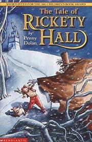 The Tale of Rickety Hall av Penny Dolan