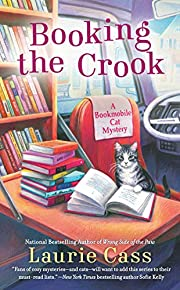 Booking the Crook (A Bookmobile Cat Mystery)…