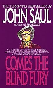 Comes the Blind Fury: A Novel de John Saul